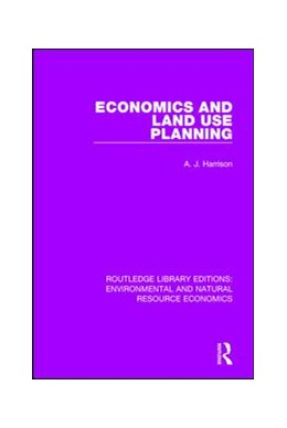 Abbildung von Harrison | Economics and Land Use Planning | 1. Auflage | 2017 | beck-shop.de