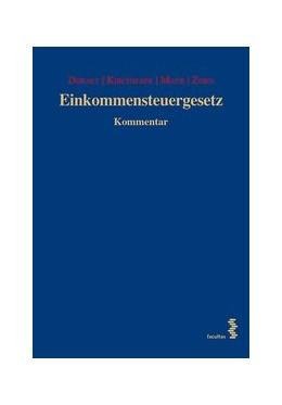 Abbildung von Doralt / Kirchmayr / Mayr / Zorn | Einkommensteuergesetz 19. Lieferung | 2017 | Kommentar