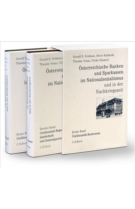 Cover: , Österreichische Banken und Sparkassen im Nationalsozialismus und in der Nachkriegszeit