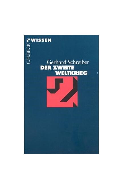 Cover: Gerhard Schreiber, Der Zweite Weltkrieg
