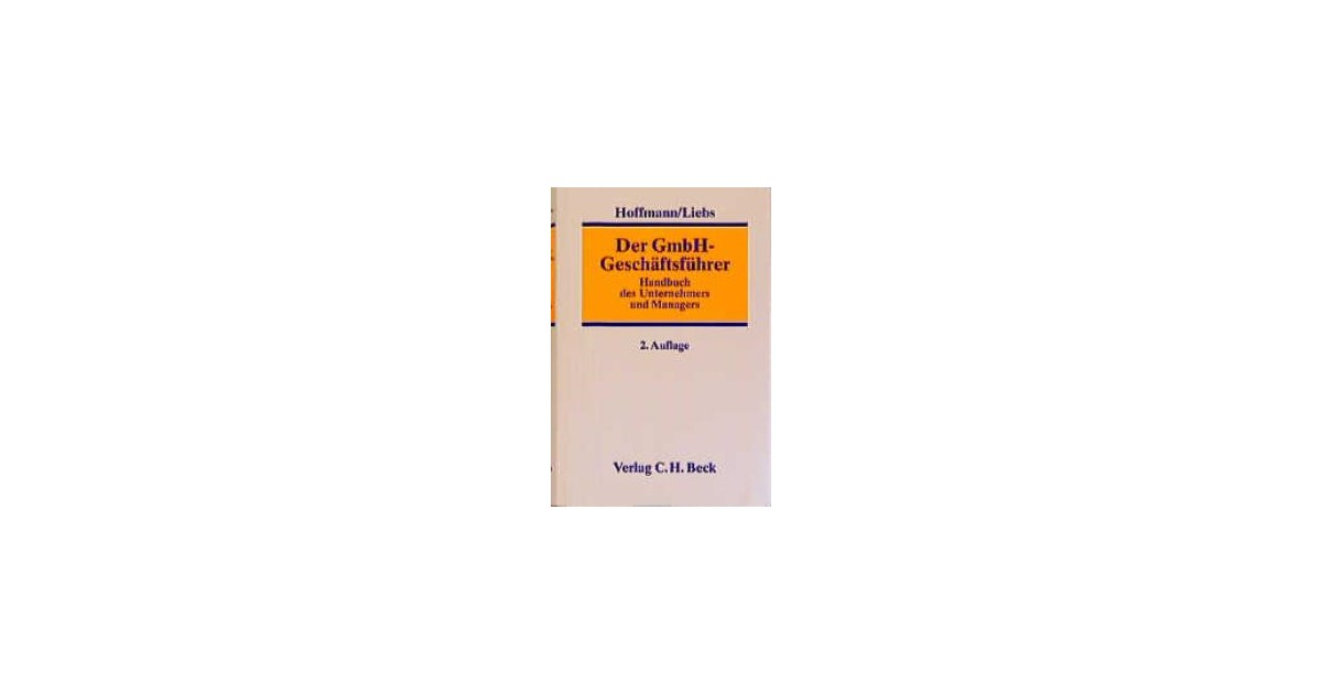 Der Gmbh Geschäftsführer Hoffmann Liebs Hardcover