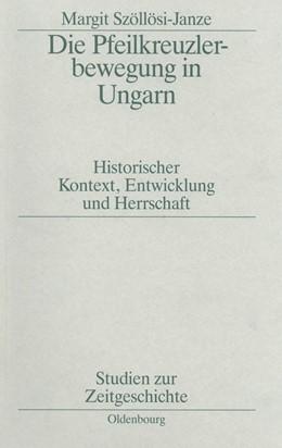 Abbildung von Szöllösi-Janze | Die Pfeilkreuzlerbewegung in Ungarn | 1988 | Historischer Kontext, Entwickl... | 35