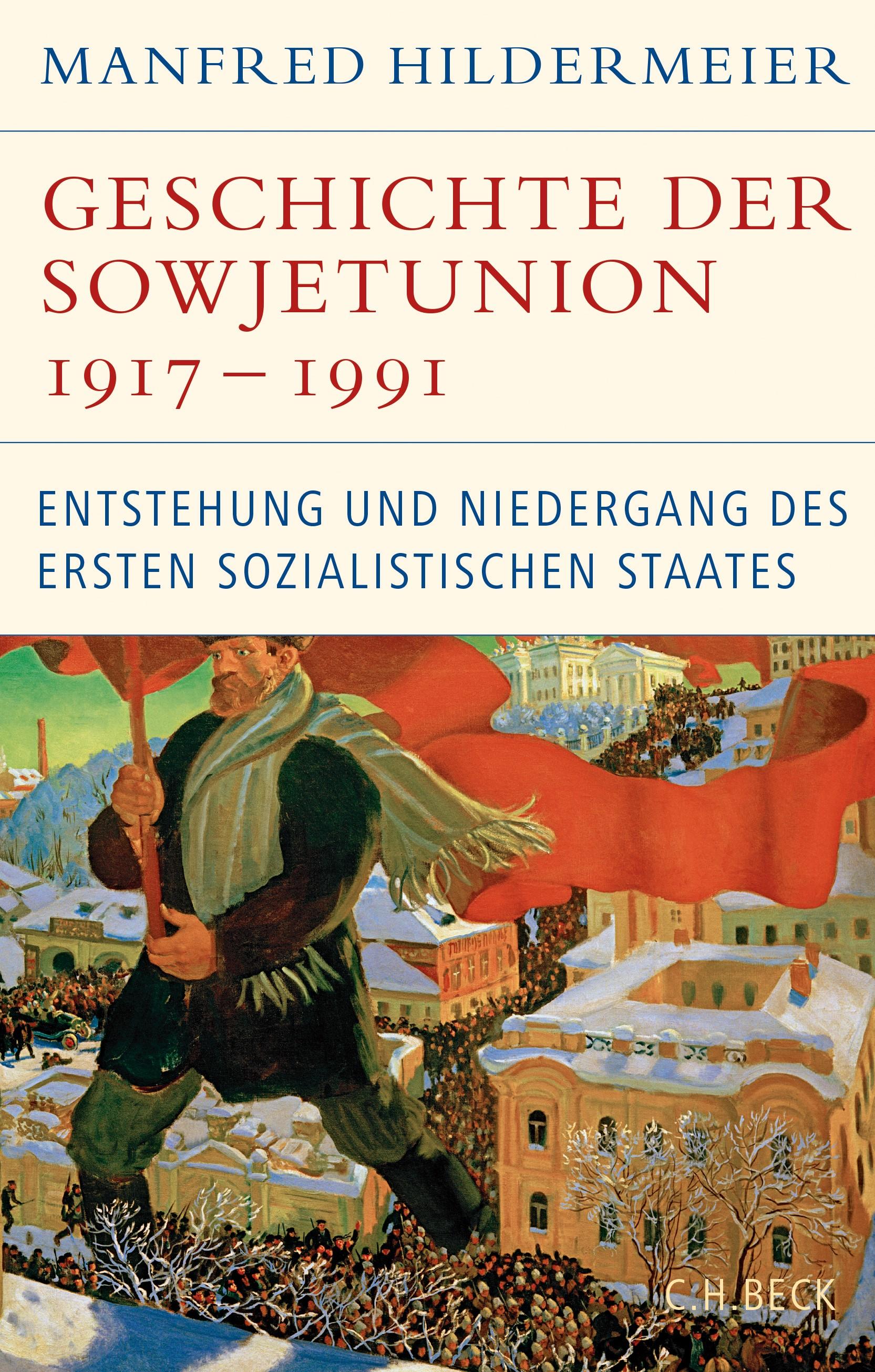 Geschichte der Sowjetunion 1917-1991 | Hildermeier, Manfred | 2., überarbeitete und erweiterte Auflage, 2017 | Buch (Cover)