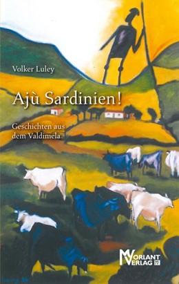 Abbildung von Luley | Ajù Sardinien! | 1. Auflage | 2017 | beck-shop.de