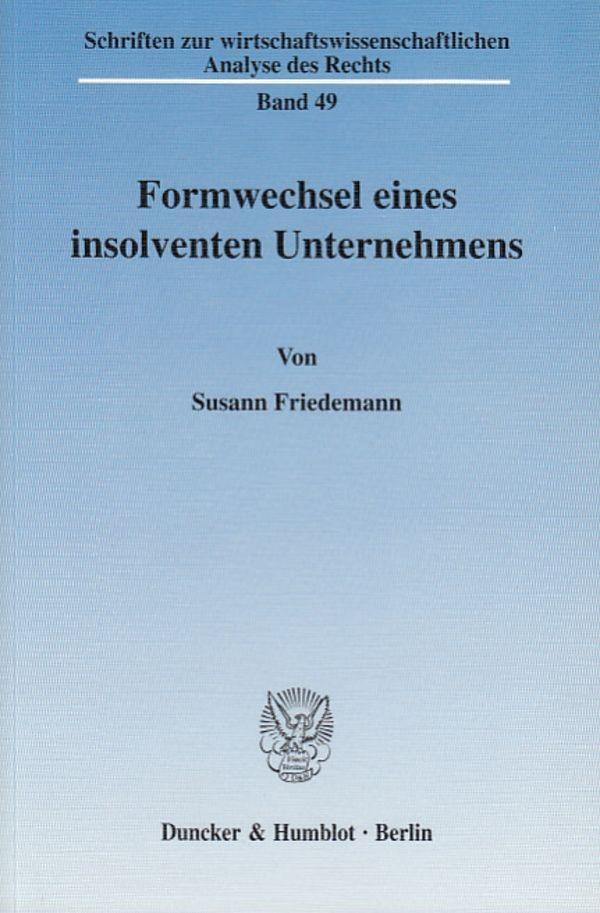 Abbildung von Friedemann | Formwechsel eines insolventen Unternehmens. | 2004