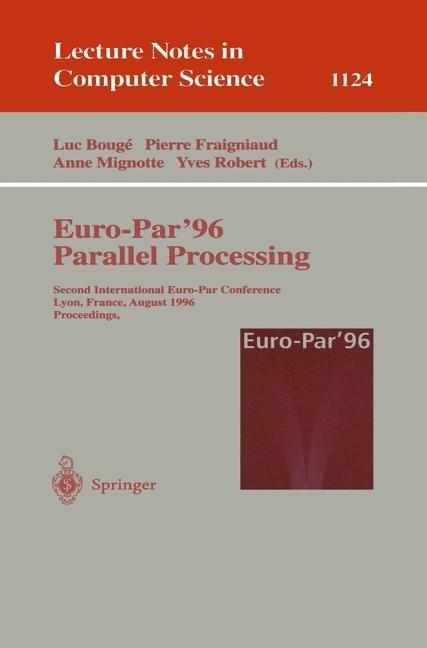 Euro-Par'96 - Parallel Processing | Bouge / Fraigniaud / Mignotte / Robert, 1996 | Buch (Cover)