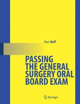 Abbildung von Neff   Passing the General Surgery Oral Board Exam   2005