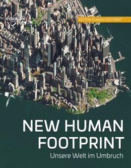 Abbildung von New Human Footprint | 1. Auflage | 2018 | Unsere Welt im Umbruch