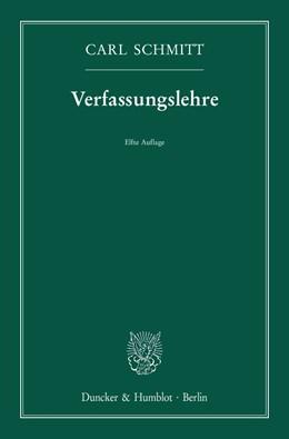 Abbildung von Schmitt | Verfassungslehre. | 11. Aufl | 2017