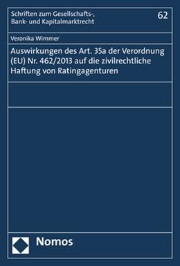 Abbildung von Wimmer   Auswirkungen des Art. 35a der Verordnung (EU) Nr. 462/2013 auf die zivilrechtliche Haftung von Ratingagenturen   2017   62