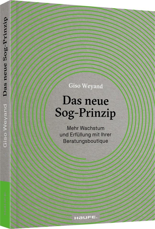 Das neue Sog-Prinzip | Weyand, 2017 | Buch (Cover)