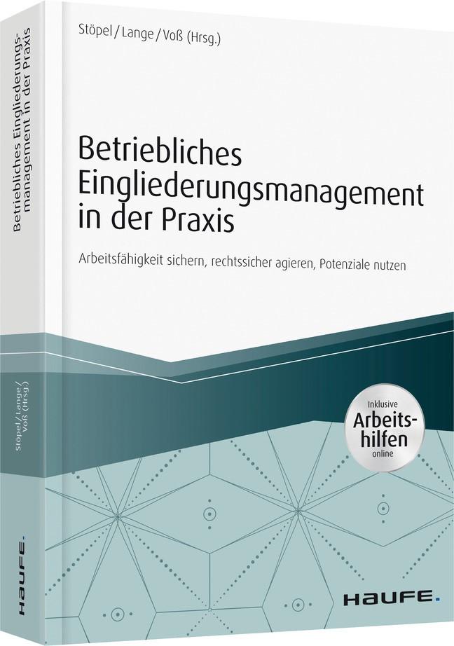 Betriebliches Eingliederungsmanagement in der Praxis- inkl. Arbeitshilfen online   Stöpel / Lange / Voß (Hrsg.), 2017 (Cover)
