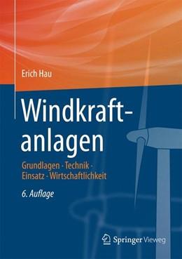 Abbildung von Hau | Windkraftanlagen | 6. Aufl. 2016 | 2017 | Grundlagen. Technik. Einsatz. ...