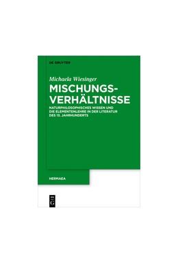 Abbildung von Wiesinger   Mischungsverhältnisse   2017   Naturphilosophisches Wissen un...   142