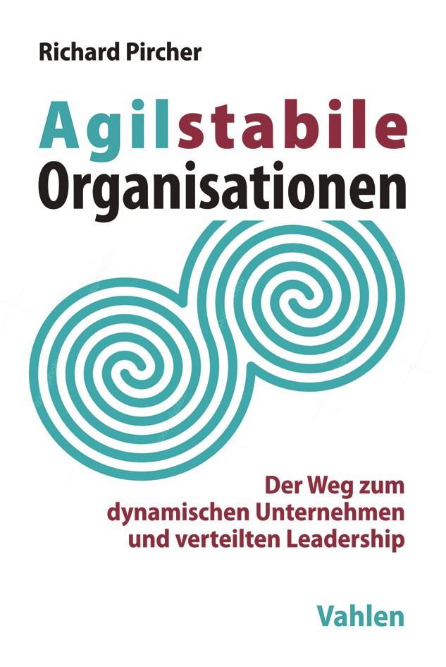 Abbildung von Pircher | Agilstabile Organisationen | 2018