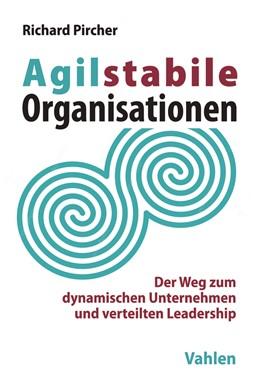 Abbildung von Pircher   Agilstabile Organisationen   1. Auflage   2018   beck-shop.de