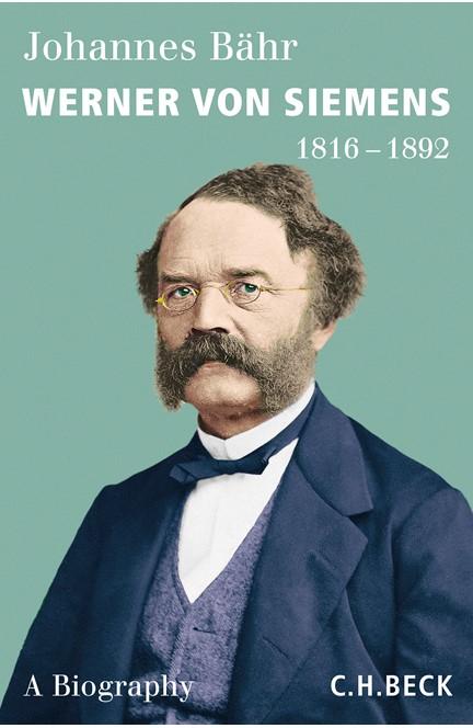 Cover: Johannes Bähr, Werner von Siemens