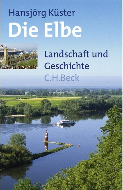 Cover: Hansjörg Küster, Die Elbe
