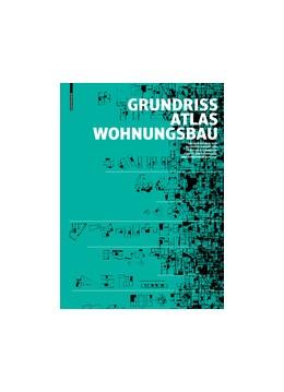 Abbildung von Heckmann / Schneider | Grundrissatlas Wohnungsbau | 5. Auflage | 2017 | beck-shop.de