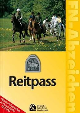 Abbildung von Deutsche Reiterliche Vereinigung   FN-Abzeichen. Deutscher Reitpass   8. Auflage. Gültig nach APO 2014   2017   Offizielles Prüfungslehrbuch d...