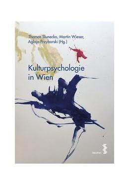 Abbildung von Slunecko / Wieser | Kulturpsychologie in Wien | 1. Auflage | 2017 | beck-shop.de