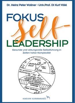 Abbildung von Wallner / Völkl | Fokus Self-Leadership | 1. Auflage | 2017 | beck-shop.de
