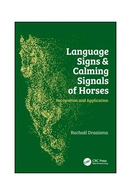 Abbildung von Draaisma | Language Signs and Calming Signals of Horses | 2017 | Recognition and Application