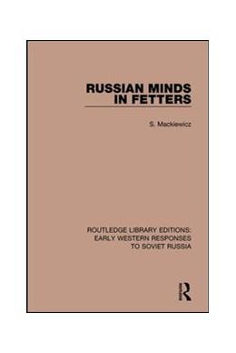 Abbildung von Mackiewicz | Russian Minds in Fetters | 1. Auflage | 2017 | beck-shop.de
