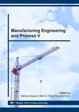 Abbildung von Adiguzel / Ming Kong / Li | Manufacturing Engineering and Process V | 2017 | Volume 887