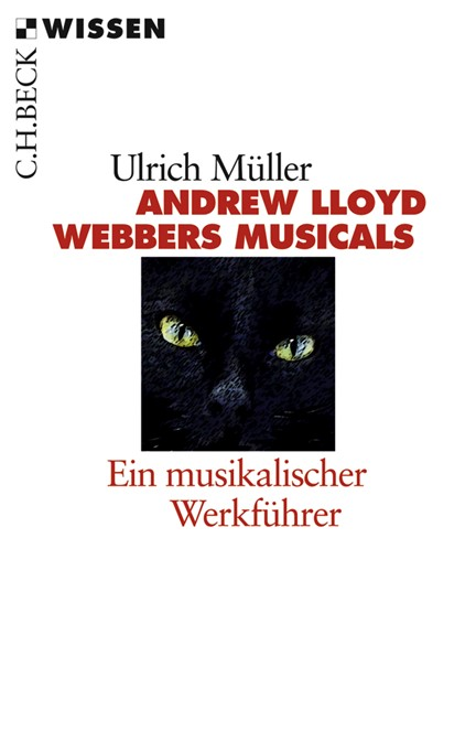Cover: Ulrich Müller, Andrew LLoyd Webbers Musicals