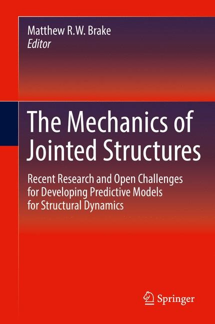 The Mechanics of Jointed Structures | Brake, 2017 | Buch (Cover)
