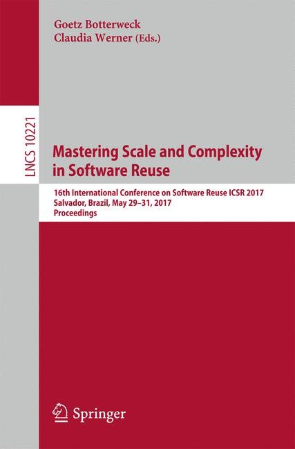 Mastering Scale and Complexity in Software Reuse | Botterweck / Werner, 2017 | Buch (Cover)