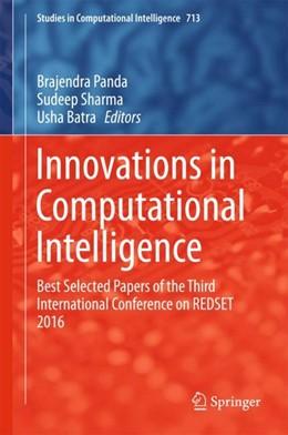 Abbildung von Panda / Sharma | Innovations in Computational Intelligence | 1. Auflage | 2017 | beck-shop.de