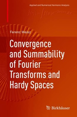 Abbildung von Weisz | Convergence and Summability of Fourier Transforms and Hardy Spaces | 2018
