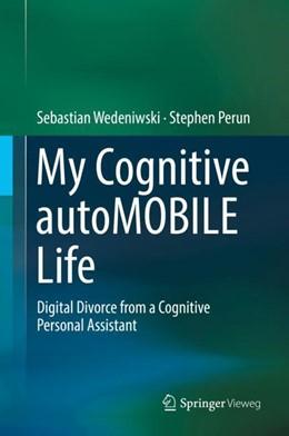 Abbildung von Wedeniwski / Perun | My Cognitive autoMOBILE Life | 1. Auflage | 2017 | beck-shop.de