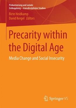 Abbildung von Heidkamp / Kergel   Precarity within the Digital Age   1. Auflage   2017   beck-shop.de