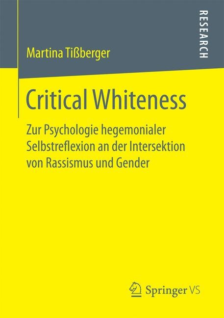 Critical Whiteness | Tißberger | 1. Aufl. 2017., 2017 | Buch (Cover)