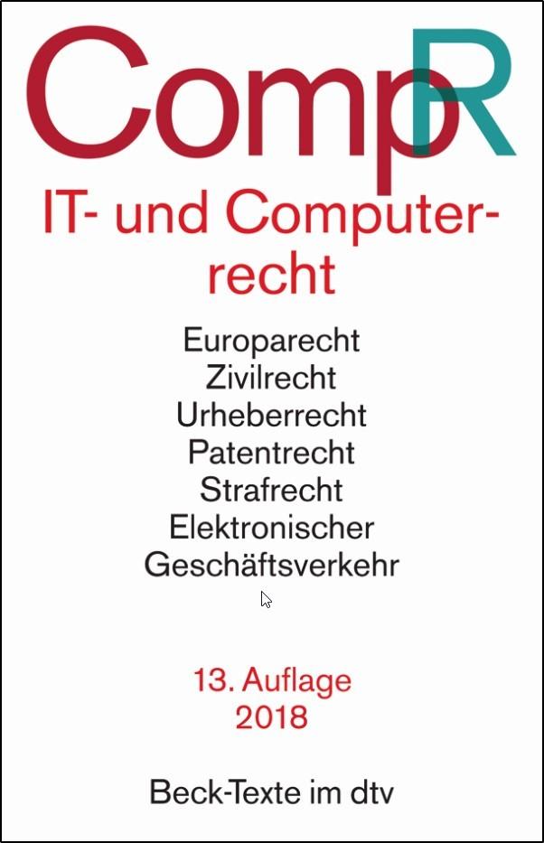 IT- und Computerrecht: CompR | 13., aktualisierte und ergänzte Auflage, 2018 | Buch (Cover)