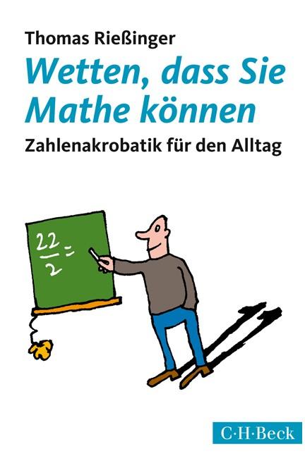 Cover: Thomas Rießinger, Wetten, dass Sie Mathe können