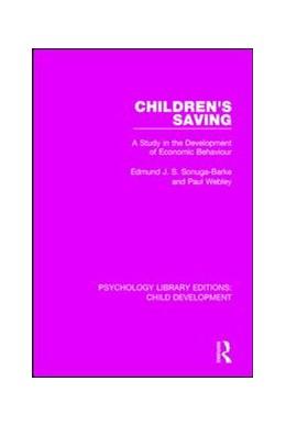 Abbildung von Sonuga-Barke / Webley   Children's Saving   1. Auflage   2017   15   beck-shop.de