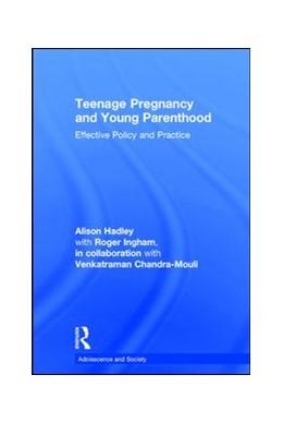 Abbildung von Hadley   Teenage Pregnancy and Young Parenthood   1. Auflage   2017   beck-shop.de