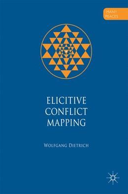 Abbildung von Dietrich | Elicitive Conflict Mapping | 1. Auflage | 2017 | beck-shop.de