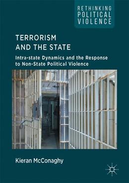 Abbildung von McConaghy | Terrorism and the State | 1. Auflage | 2017 | beck-shop.de