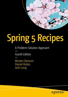 Abbildung von Deinum / Rubio | Spring 5 Recipes | 4. Auflage | 2017 | beck-shop.de