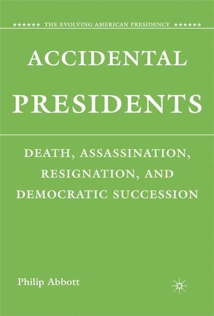 Abbildung von Abbott | Accidental Presidents | 2008 | 2008