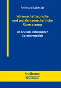 Abbildung von Schmidt   Wissenschaftssprache und sozialwissenschaftliche Übersetzung   2017   Im deutsch-italienischen Sprac...