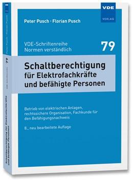 Abbildung von Pusch   Schaltberechtigung für Elektrofachkräfte und befähigte Personen   8. Auflage   2017   79   beck-shop.de