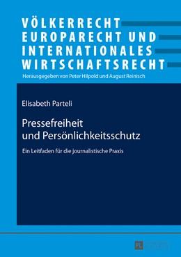 Abbildung von Parteli | Pressefreiheit und Persönlichkeitsschutz | 1. Auflage | 2017 | beck-shop.de
