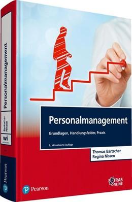 Abbildung von Bartscher / Nissen | Personalmanagement | 2., aktualisierte Auflage. | 2017 | Grundlagen, Handlungsfelder, P...