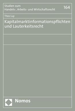 Abbildung von Luy | Kapitalmarktinformationspflichten und Lauterkeitsrecht | 1. Auflage | 2017 | beck-shop.de